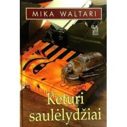 Waltari Mika - Keturi saulėlydžiai