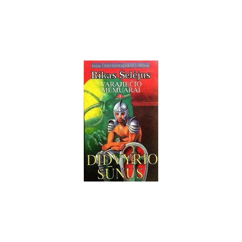 Šelėjus Rikas - Varajiečio memuarai. Didvyrio sūnus (I dalis)