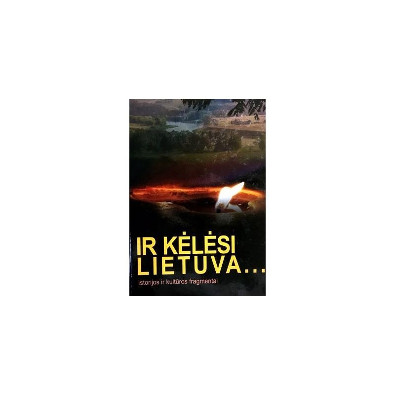 Rimkus Vytenis - Ir kėlėsi Lietuva...