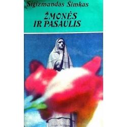 Šimkus Sigizmundas - Žmonės ir pasaulis
