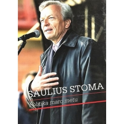 Stoma Saulius - Politika maro metu