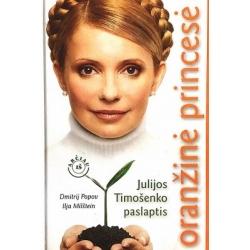 Popov Dmitrij, Milštein Ilja - Oranžinė princesė: Julijos Timošenko paslaptis