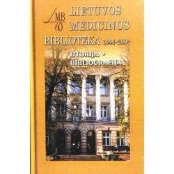 Stankevičienė Ramutė - Lietuvos medicinos biblioteka 1944-2004. Istorija. Bibliografija
