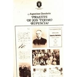 Janulaitis Augustinas - Praeitis ir jos tyrimo rūpesčiai