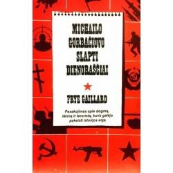 Gaillard Frye - Michailo Gorbačiovo slapti dienoraščiai