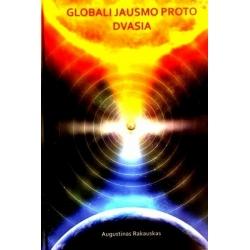 Rakauskas Augustinas - Globali jausmo proto dvasia