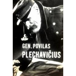 Jurgėla Petras -  Gen. Povilas Plechavičius