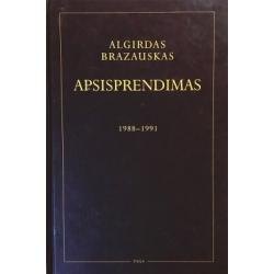 Brazauskas Algirdas - Apsisprendimas 1988-1991