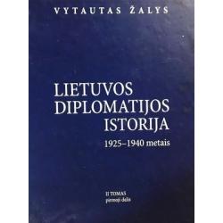 Žalys Vytautas - Lietuvos diplomatijos istorija 1925-1940 (II tomas) (1 ir 2 dalis)