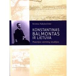Sakalavičiūtė Kristina - Konstantinas Balmontas ir Lietuva