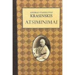 Krasinskis Stanislovas Adomas - Atsiminimai