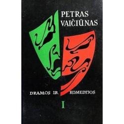 Vaičiūnas Petras - Dramos ir komedijos (2 tomai)
