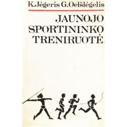 Jėgeris K., Oelšlėgeris G. - Jaunojo sportininko treniruotė