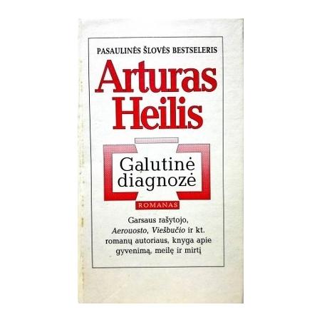 Heilis Artūras - Galutinė diagnozė