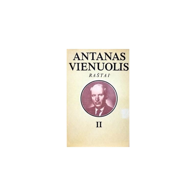 Vienuolis Antanas - Raštai (2 tomas)