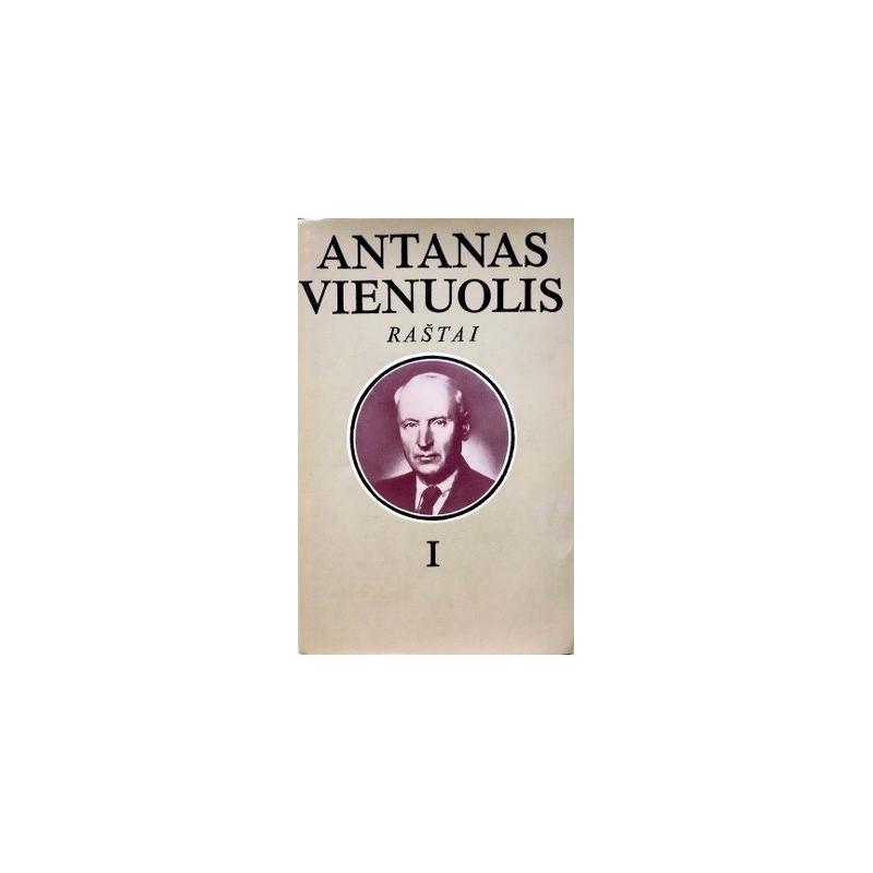Vienuolis Antanas - Raštai (1 tomas)