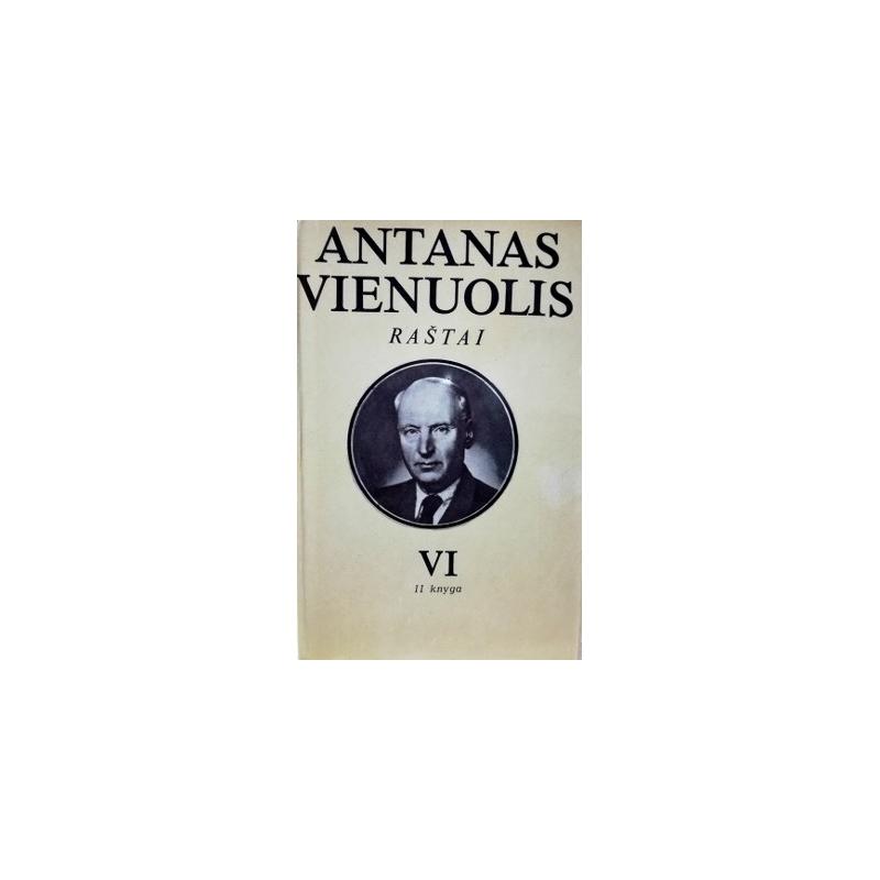 Vienuolis Antanas - Raštai (6 tomas, 2 knyga)