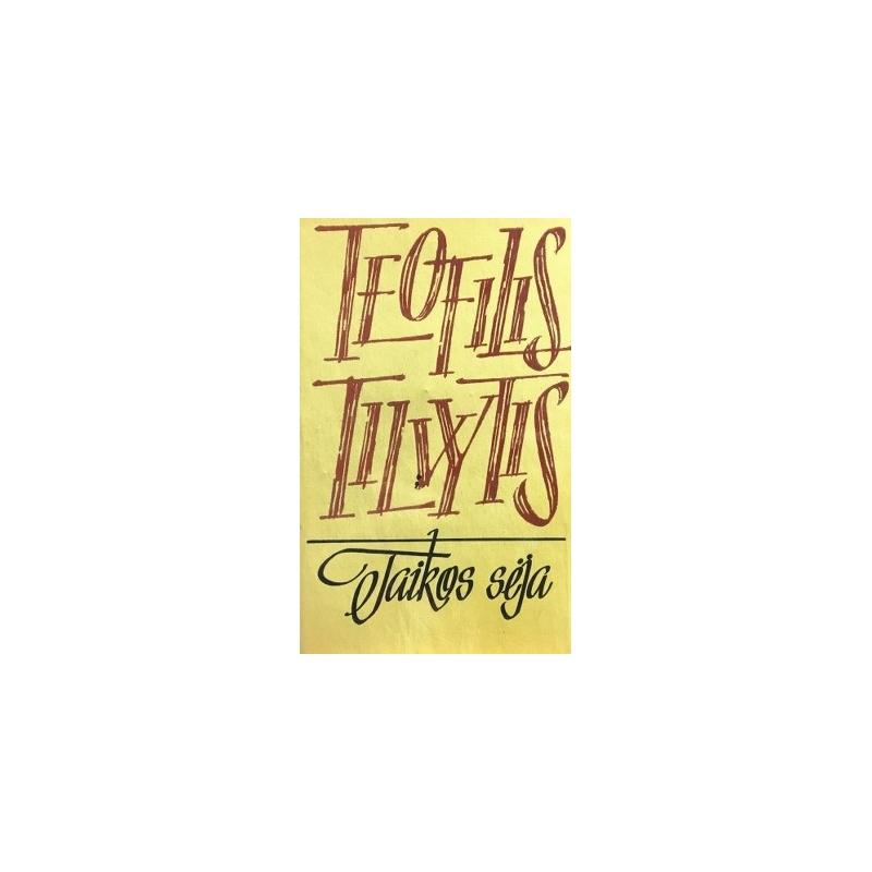 Tilvytis Teofilis - Taikos sėja