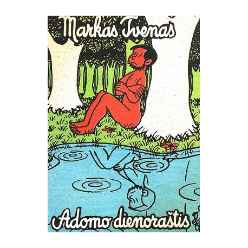 Tvenas Markas - Adomo dienoraštis