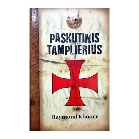 Khoury Raymond - Paskutinis tamplierius