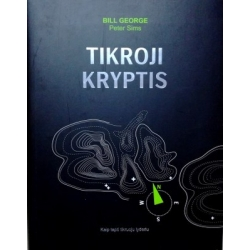 George Bill, Sims Peter - Tikroji kryptis