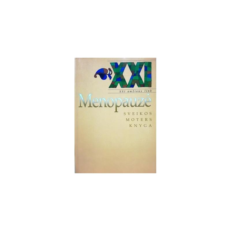 Gerson M. - Menopauzė-sveikos moters knyga