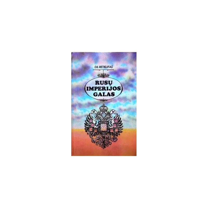 Retklifas Džonas - Rusų imperijos galas