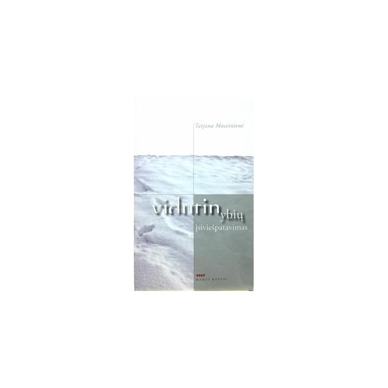 Maceinienė Tatjana - Vidutinybių įsiviešpatavimas