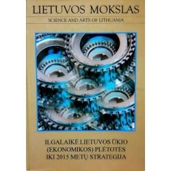 Liekis Algimantas - Lietuvos ūkio (ekonomikos) plėtros iki 2015 metų ilgalaikė strategija