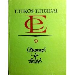 Etikos etiudai. Dorovė ir teisė