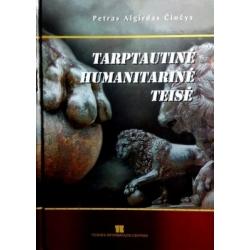 Čiočys Petras - Algirdas Tarptautinė humanitarinė teisė