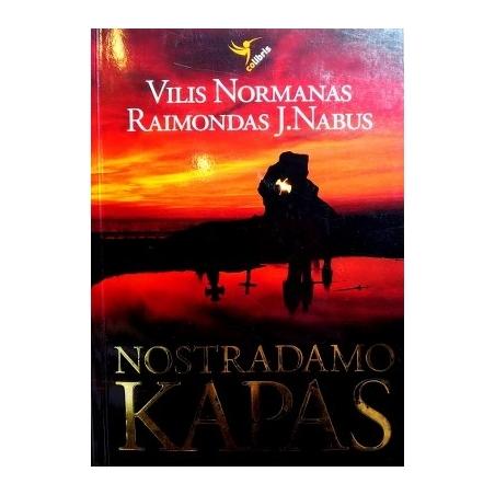 Normanas Vilis, Nabus Raimondas J. - Nostradamo kapas