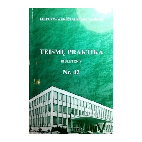 Teismų praktika. Biuletenis Nr. 42