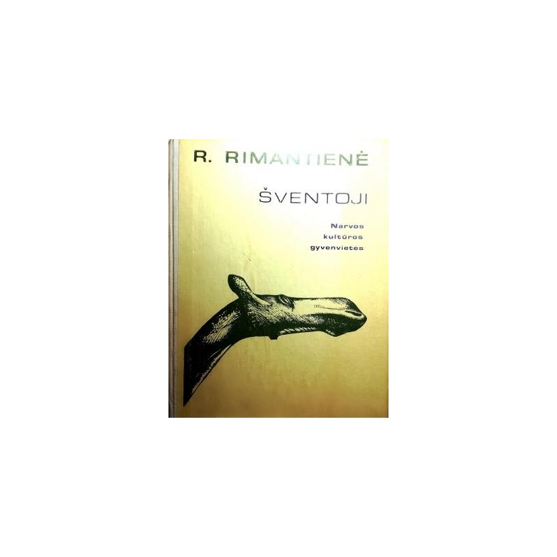 Rimantienė R. - Šventoji. Narvos kultūros gyvenvietės