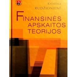 Rudžionienė Kristina - Finansinės apskaitos teorijos