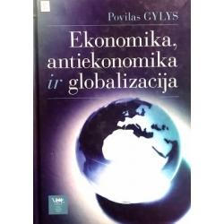 Gylys Povilas - Ekonomika, antiekonomika ir globalizacija