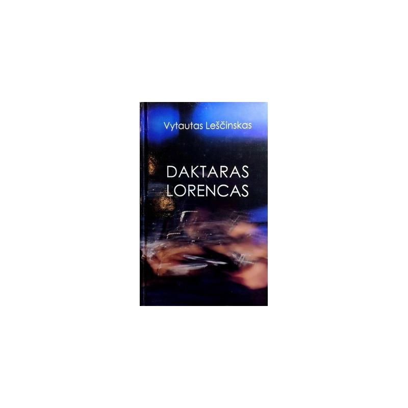 Leščinskas Vytautas - Daktaras Lorencas