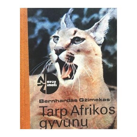 Gžimekas Bernhardas - Tarp Afrikos gyvūnų