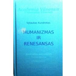 Kundrotas Vytautas - Humanizmas ir renesansas