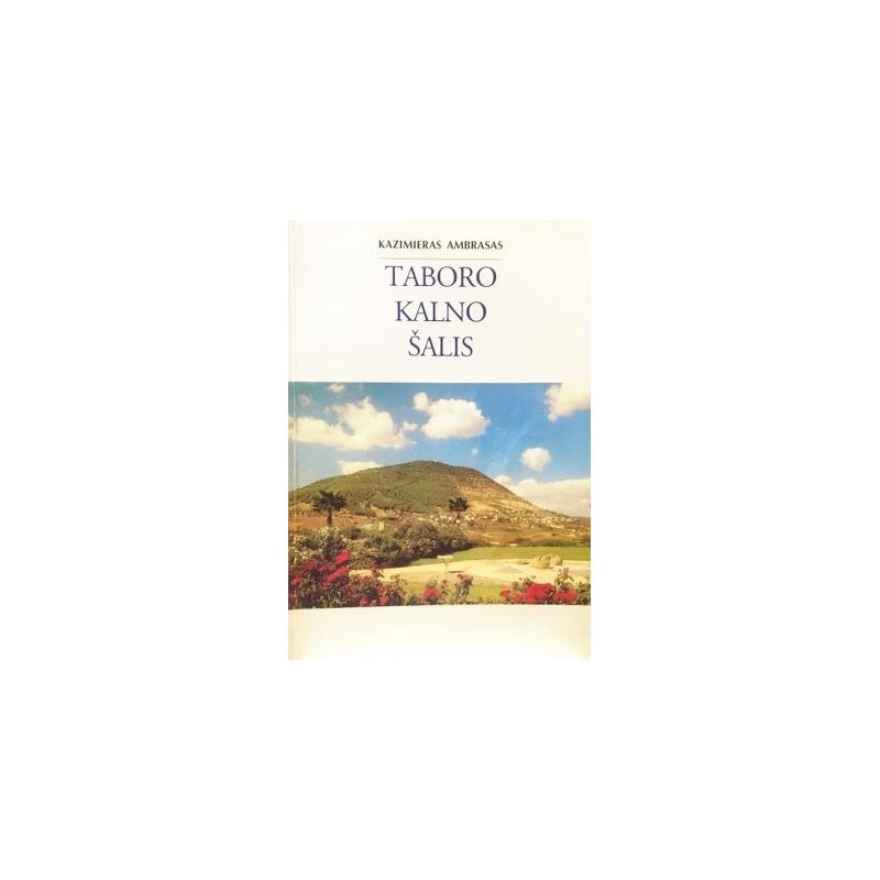 Ambrasas Kazimieras - Taboro kalno šalis