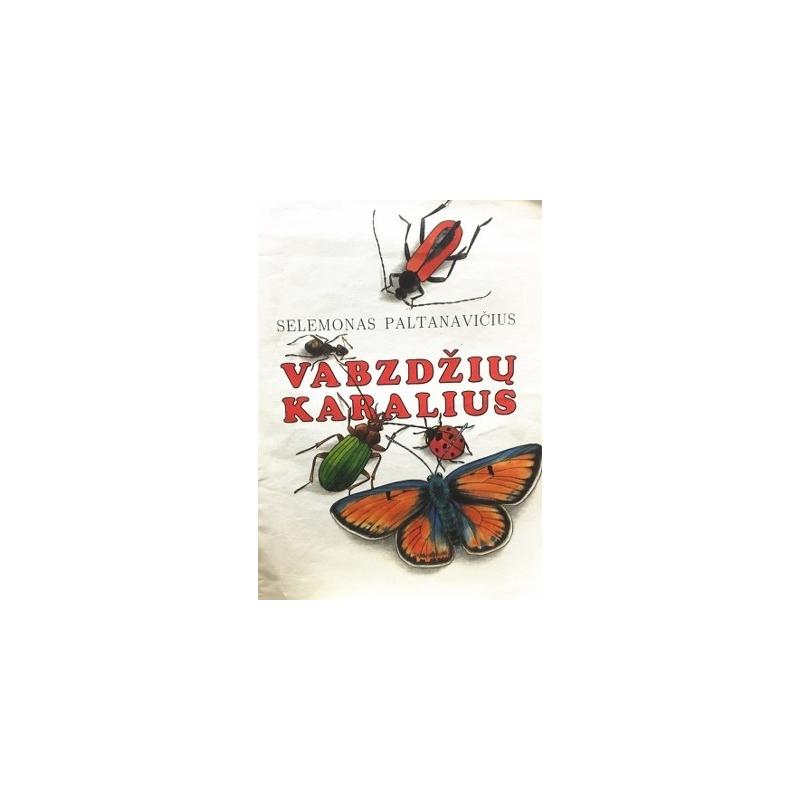 Paltanavičius Selemonas - Vabzdžių karalius