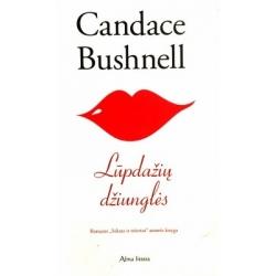 Candace Bushnell - Lūpdažių džiunglės