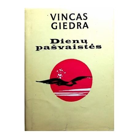 Giedra Vincas - Dienų pašvaistės