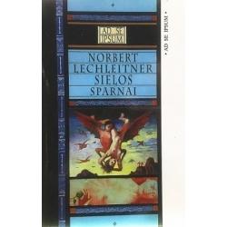 Lechleitner Norbert - Sielos sparnai