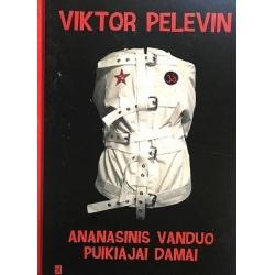Pelevin Viktor - Ananasinis vanduo puikiajai damai