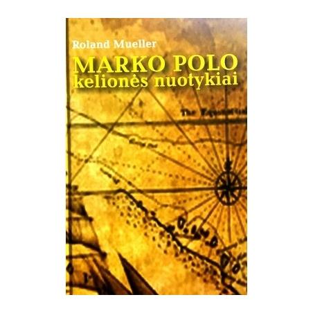 Mueller Roland - Marko Polo kelionės nuotykiai