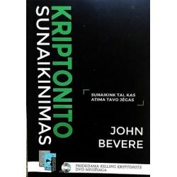 Beverege John - Kriptonito sunaikinimas (su DVD disku)