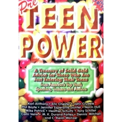 Chester Eric - PreTeen Power: A Treasury of Solid Gold Advice for Those Just Entering Their Teens