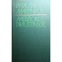 Martinkus Vytautas - Medžioklė draustinyje