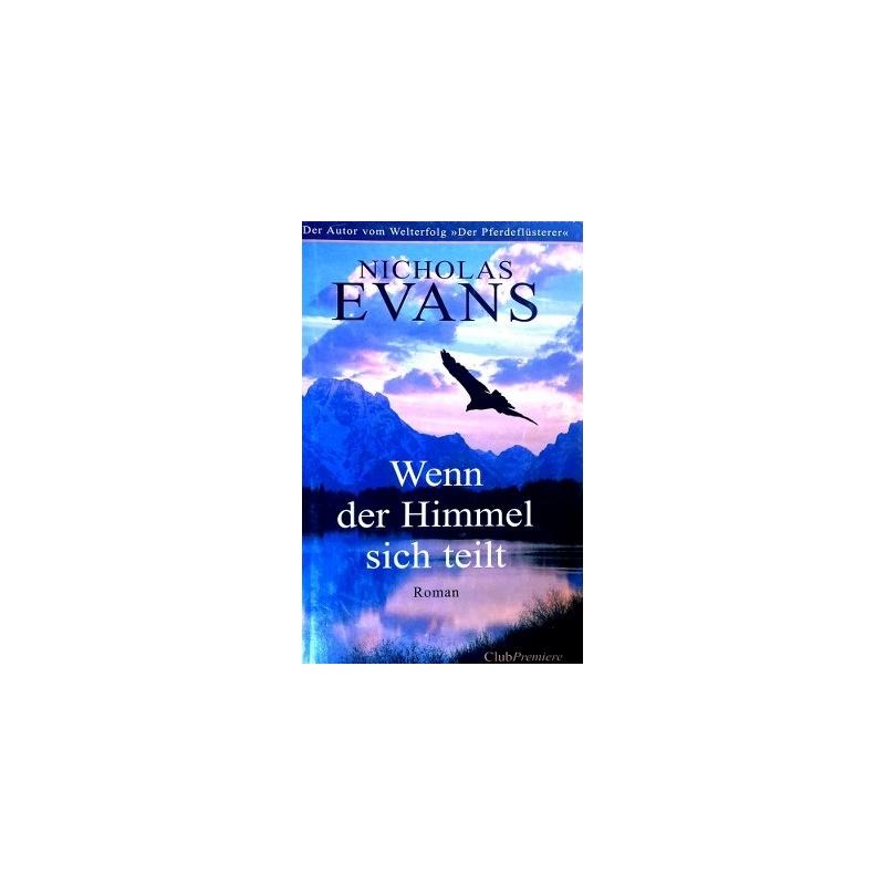 Evans Nicholas - Wenn der Himmel sich teilt